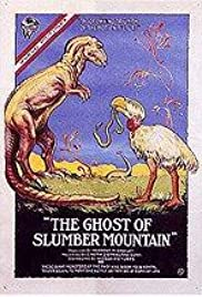 The Ghost of Slumber Mountain Poster