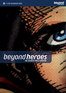The Beyond Heroes the Search for a Friend