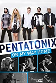 Pentatonix: On My Way Home Poster