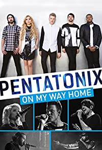 Primary photo for Pentatonix: On My Way Home