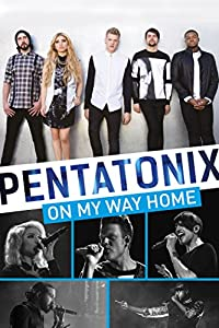 Downloading movie trailers itunes Pentatonix: On My Way Home by James Moll [1280p]