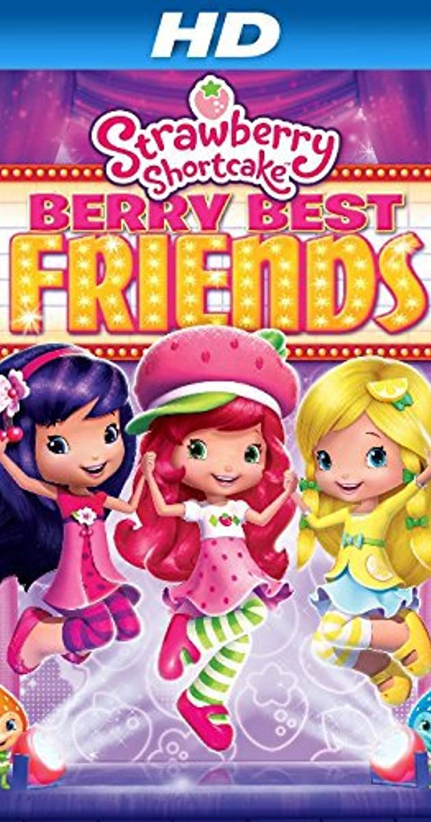 Strawberry Shortcake Berry Best Friends 2014 Imdb