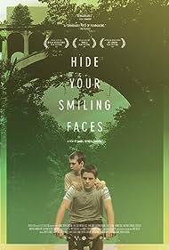 Hide Your Smiling Faces (2014) Poster - Movie Forum, Cast, Reviews