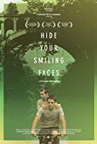 Hide Your Smiling Faces (2013) Poster