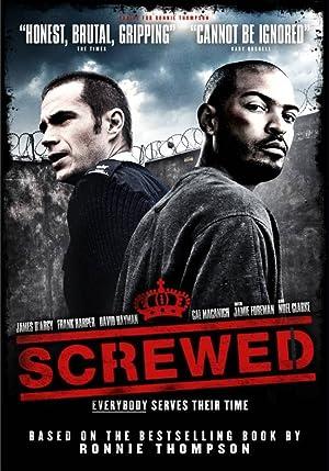 Carceral : Dans l'enfer de la taule (Screwed) (2011) Streaming Complet Gratuit en Version Française