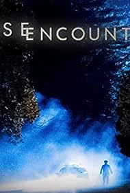 Close Encounters (2014) Poster - TV Show Forum, Cast, Reviews