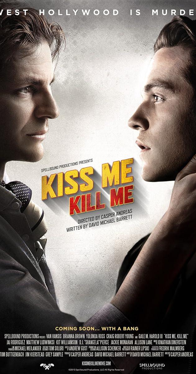 kiss me  kill me  2015