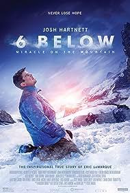 Josh Hartnett in 6 Below: Miracle on the Mountain (2017)