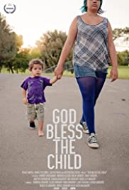 God Bless the Child(2015) Poster - Movie Forum, Cast, Reviews