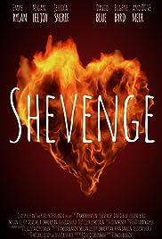 Shevenge Poster