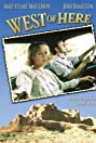 West of Here (2002) Poster