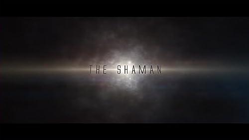 THE SHAMAN Trailer