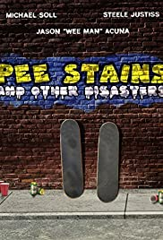 Pee Stains and Other Disasters Poster