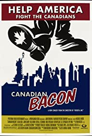 Canadian Bacon (1995) Poster - Movie Forum, Cast, Reviews