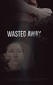Movies mp4 psp free download Wasted Away by none [2160p]