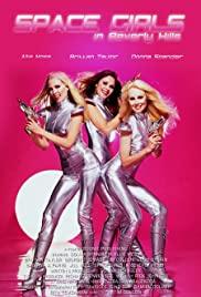 Space Girls in Beverly Hills Poster