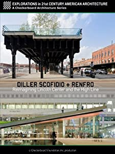 Best site for movie downloads for mobile Diller Scofidio + Renfro: Reimagining Lincoln Center and the High Line USA [4K]