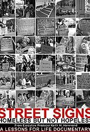 Street Signs: Homeless But Not Hopeless Poster
