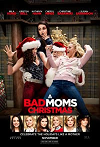 Primary photo for A Bad Moms Christmas