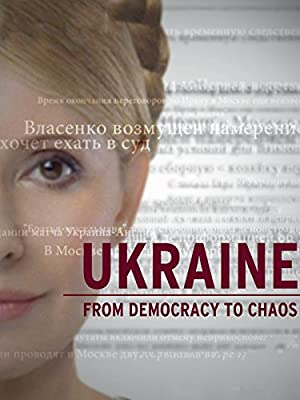 Where to stream Ukraine: From Democracy to Chaos