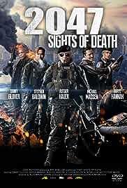 Watch Movie  2047: Sights of Death (2014)