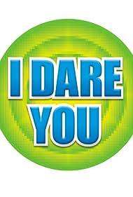 I Dare You (2006)
