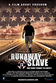 Runaway Slave (2012) Poster - Movie Forum, Cast, Reviews