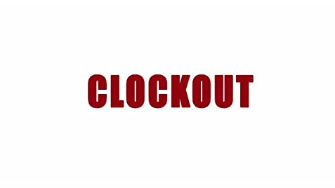 clock out 2014 imdb