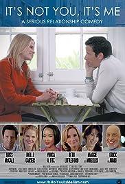 It's Not You, It's Me(2013) Poster - Movie Forum, Cast, Reviews