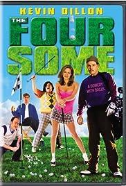 The Foursome(2006) Poster - Movie Forum, Cast, Reviews