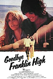 Goodbye, Franklin High Poster