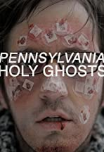 Pennsylvania Holy Ghosts