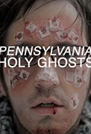 Pennsylvania Holy Ghosts Poster