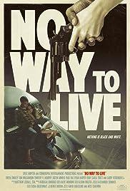 No Way to Live (2016) 720p