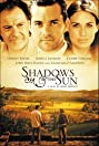Shadows in the Sun (2005) Poster