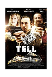 Tell (2014) Poster - Movie Forum, Cast, Reviews