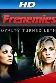 Primary photo for Frenemies
