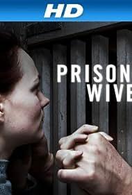 Prison Wives (2010)