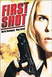 first shot tv movie 2002 imdb