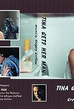 Tina Gets Her Man