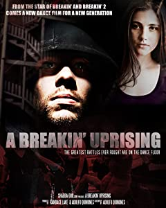 Movies mkv download A Breakin' Uprising [4K2160p]