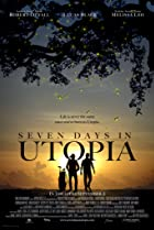 Seven Days in Utopia (2011) Poster