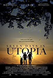 Seven Days In Utopia (2011) 720p