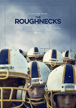Where to stream The Roughnecks