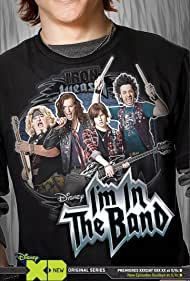 I'm in the Band Poster - TV Show Forum, Cast, Reviews