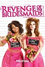 Revenge of the Bridesmaids (2010) Poster