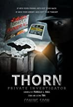 Thorn, Private Investigator