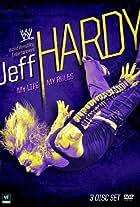 Jeff Hardy: My Life, My Rules