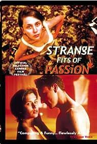 Strange Fits of Passion (1999)