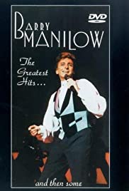 Barry Manilow: Greatest Hits & Then Some Poster
